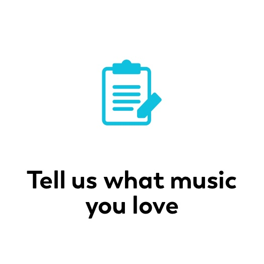 Tell us what music you love